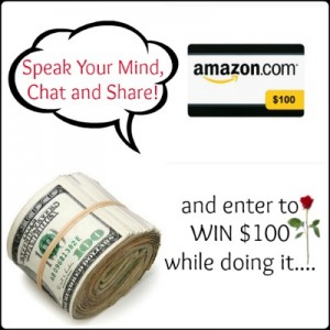 Speak Your Mind, Chat and Share and Enter to Win $100 Amazon Gift Card Giveaway