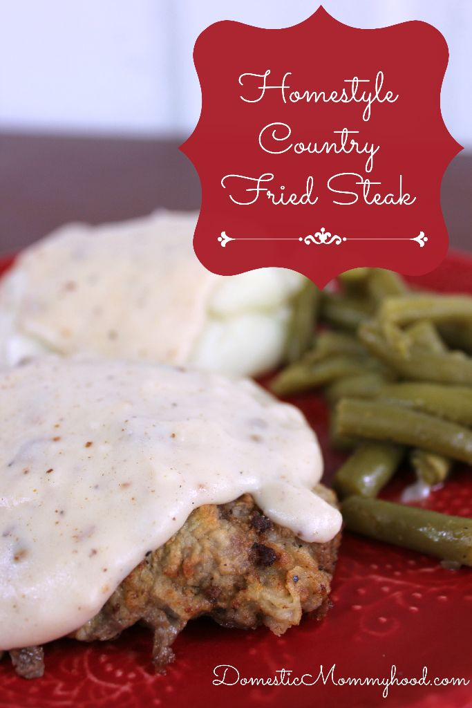 Homestyle Country Fried Steak by Domestic Mommyhood