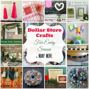 Dollar Store Crafts for Every Season
