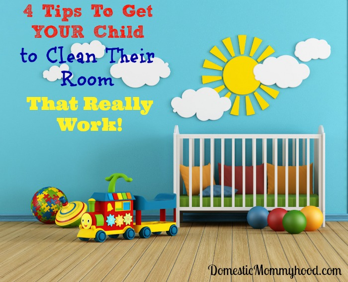 how to get your child to clean their room