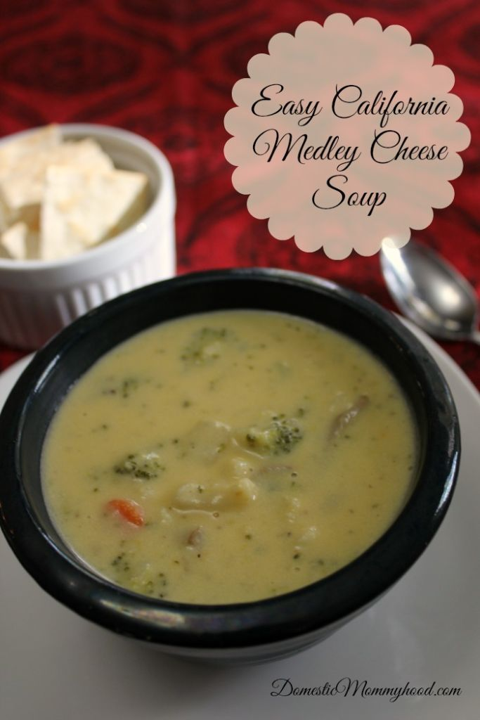 California Medley Cheese Soup