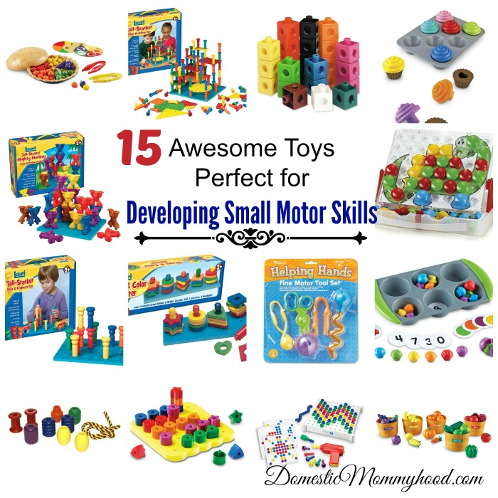 15 toys that are perfect for small motor development and for Toys to help with fine motor skills