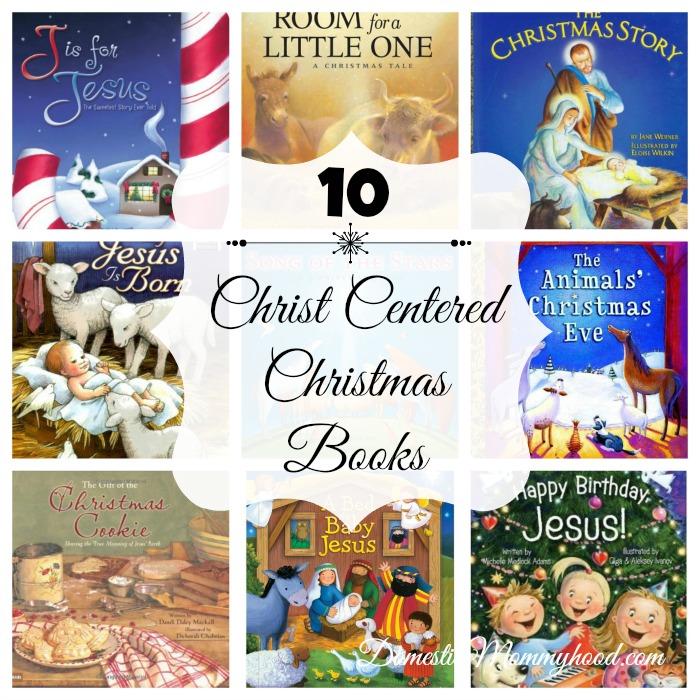10 Christ Centered Christmas Books