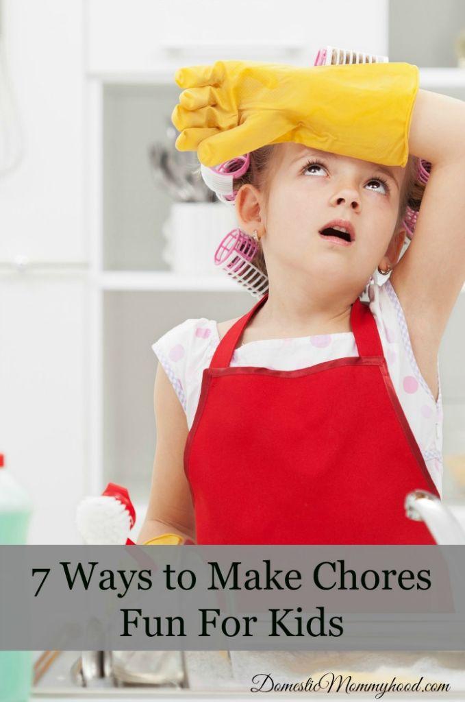 7 ways to make chores fun for kids