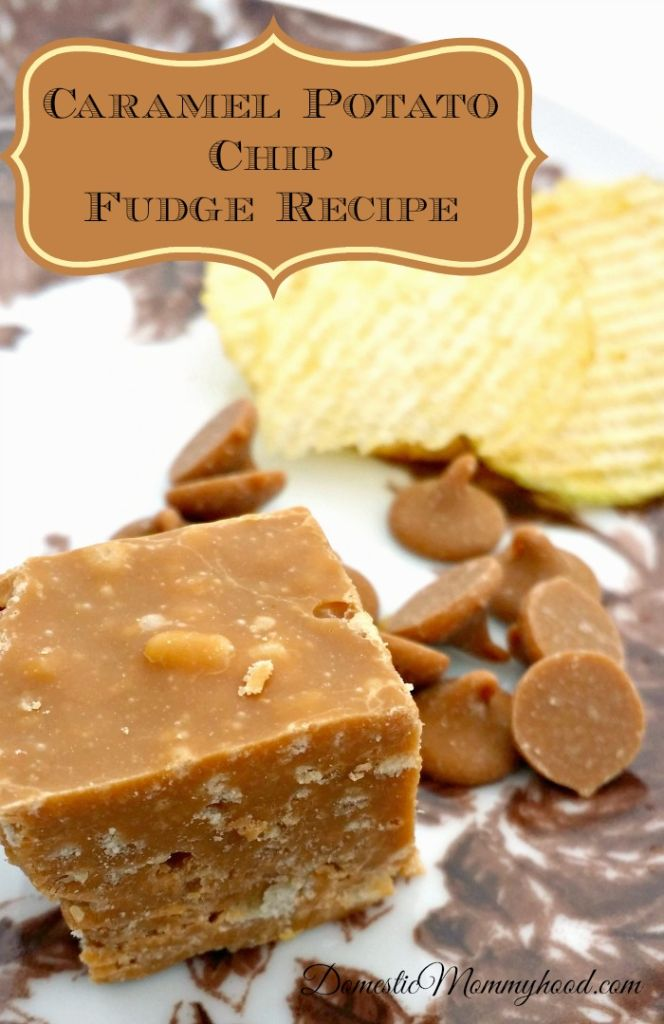 Caramel Potato Chip Fudge Recipe