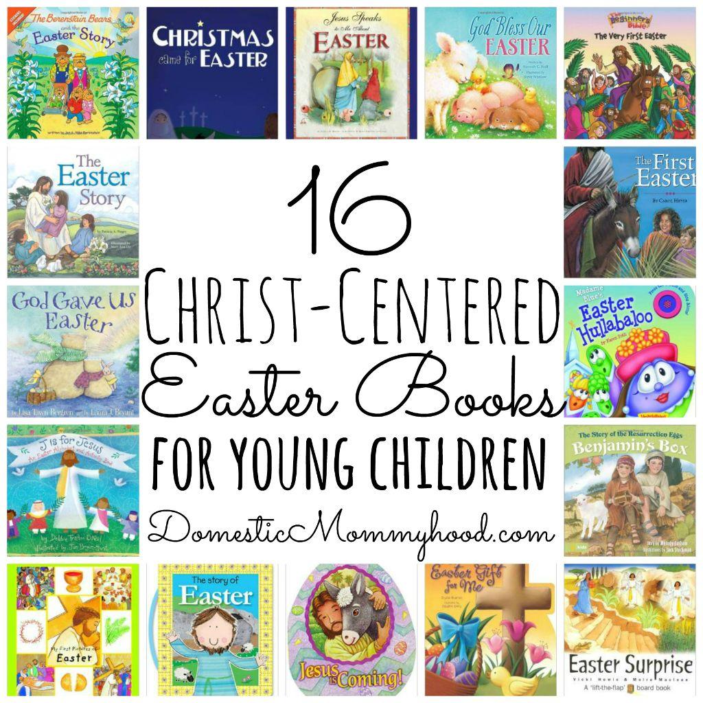 16 christ centered easter books for kids domestic mommyhood