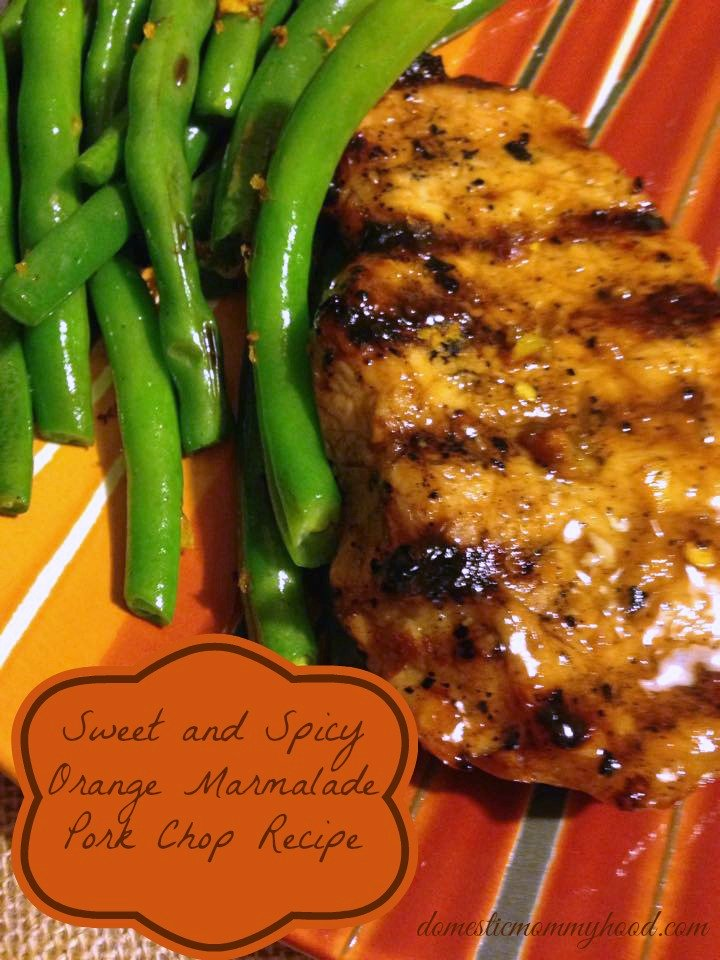 Sweet and Spicy Orange Marmalade Pork Chop Recipe