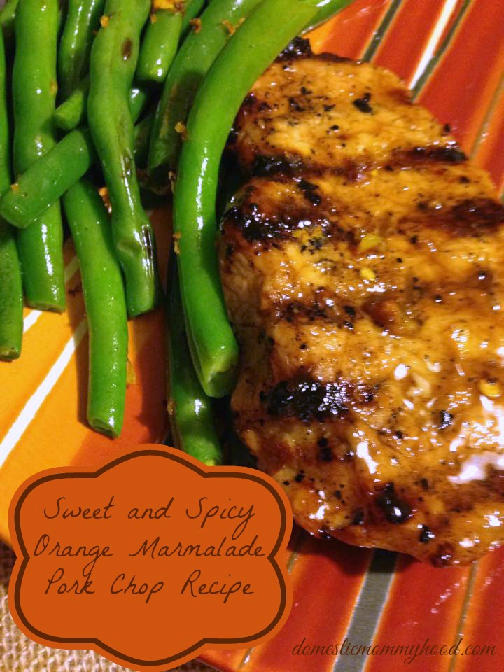 Sweet and Spicy Orange Marmalade Pork Chop Recipe
