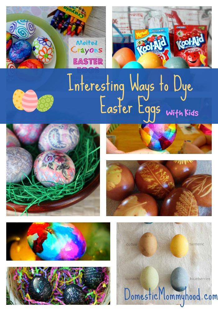 Interesting Ways To Dye Easter Eggs Domestic Mommyhood