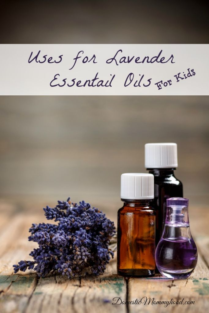 uses for lavender essential oils for kids