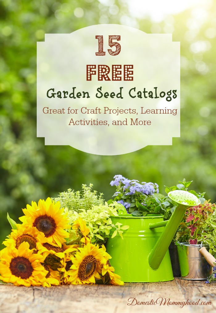 15 FREE Garden Seed Catalogs Great for Craft Projects Learning