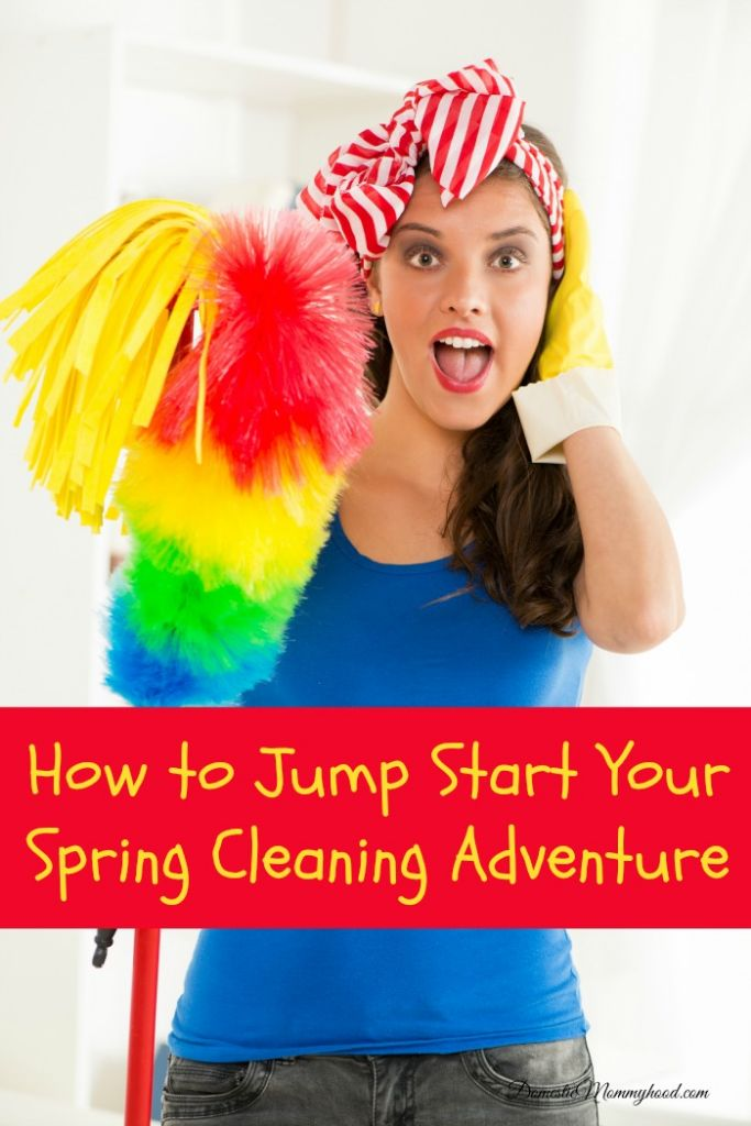How to Jump Start Your Spring Cleaning Adventure