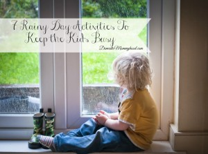 7 Rainy Day Activities To Keep the Kids Busy