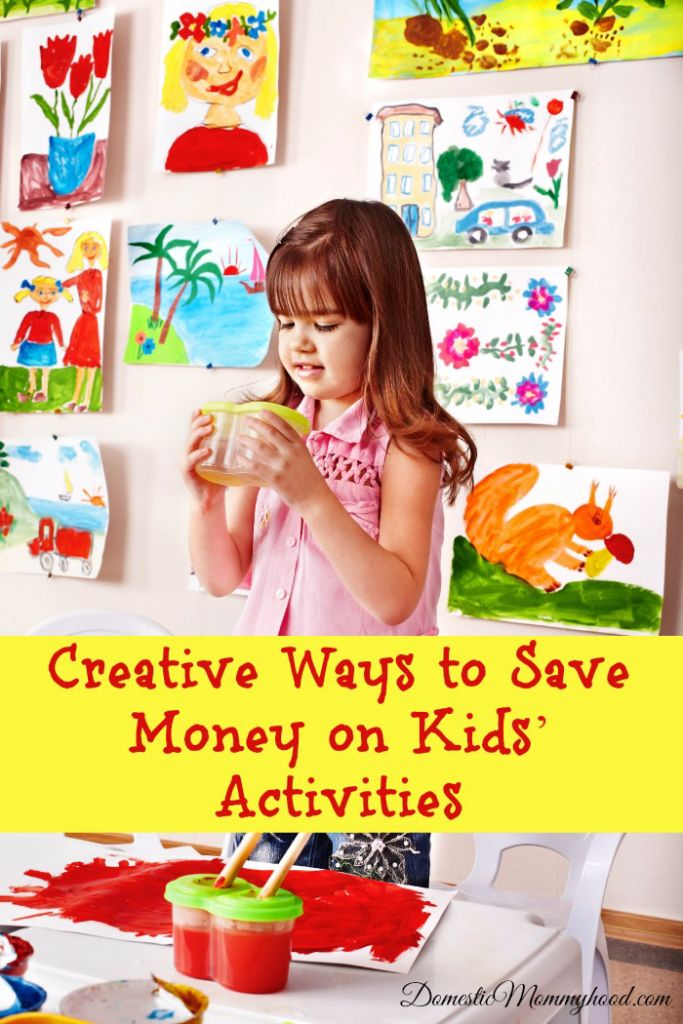 creative ways to save money on kids activities domestic mommyhood. Black Bedroom Furniture Sets. Home Design Ideas