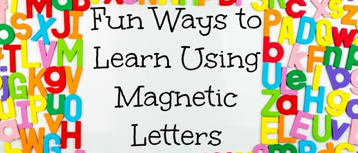 Fun Ways to Learn Using Magnetic Letters