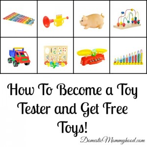 How To Become a Toy Tester and Get Free Toys!