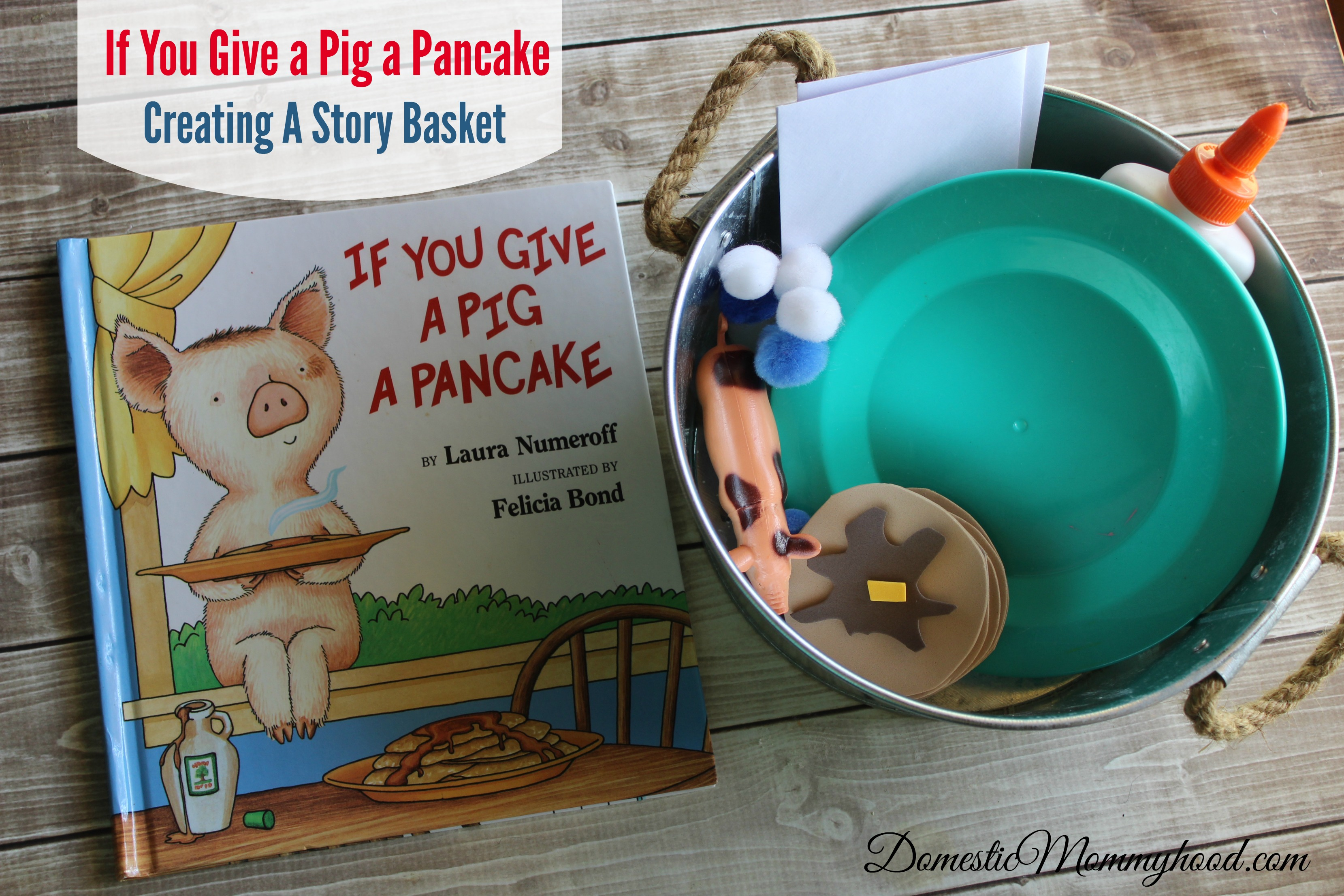 If You Give a Pig a Pancake Math and Literacy Pre-K Kids Activity & Story Basket Creating A Story Basket.jpg