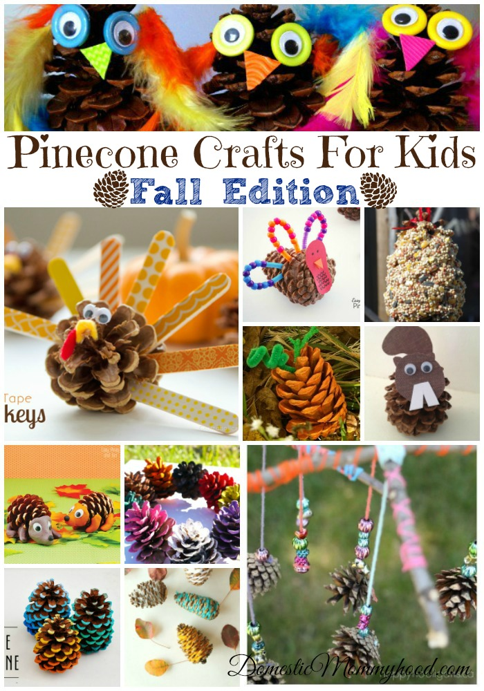 Pinecone Crafts For Kids (Fall Edition)