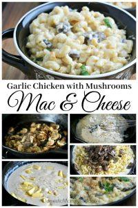 Garlic Chicken with Mushrooms Macaroni and Cheese Skillet Recipe