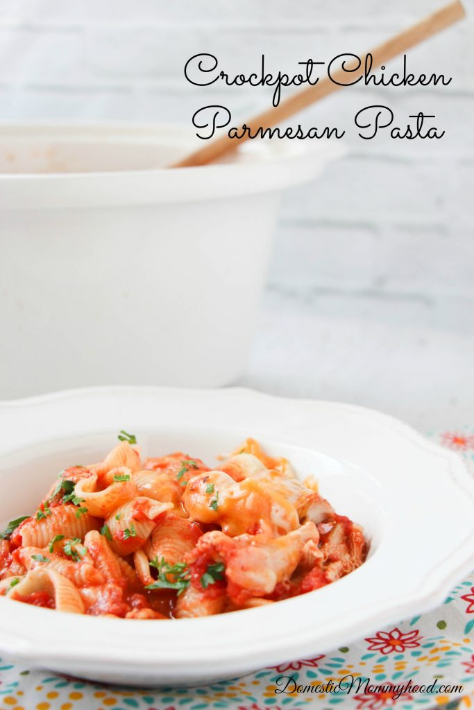 Crockpot Chicken Parmesan Pasta Domestic Mommyhood