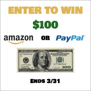 Enter to Win $100 Paypal Cash or Amazon!