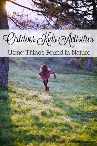 Outdoor Kids Activities Using Things Found in Nature